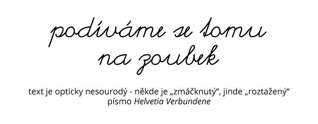 Jan Konečný - Typografie #2 - Prostrkání u scriptového písma