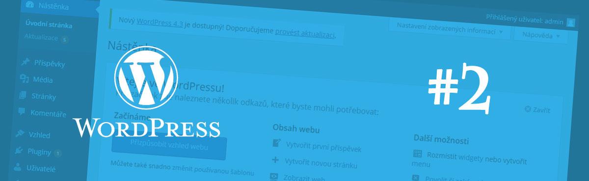 Učíme se WordPress #2 – Instalace [náhledový obrázek]