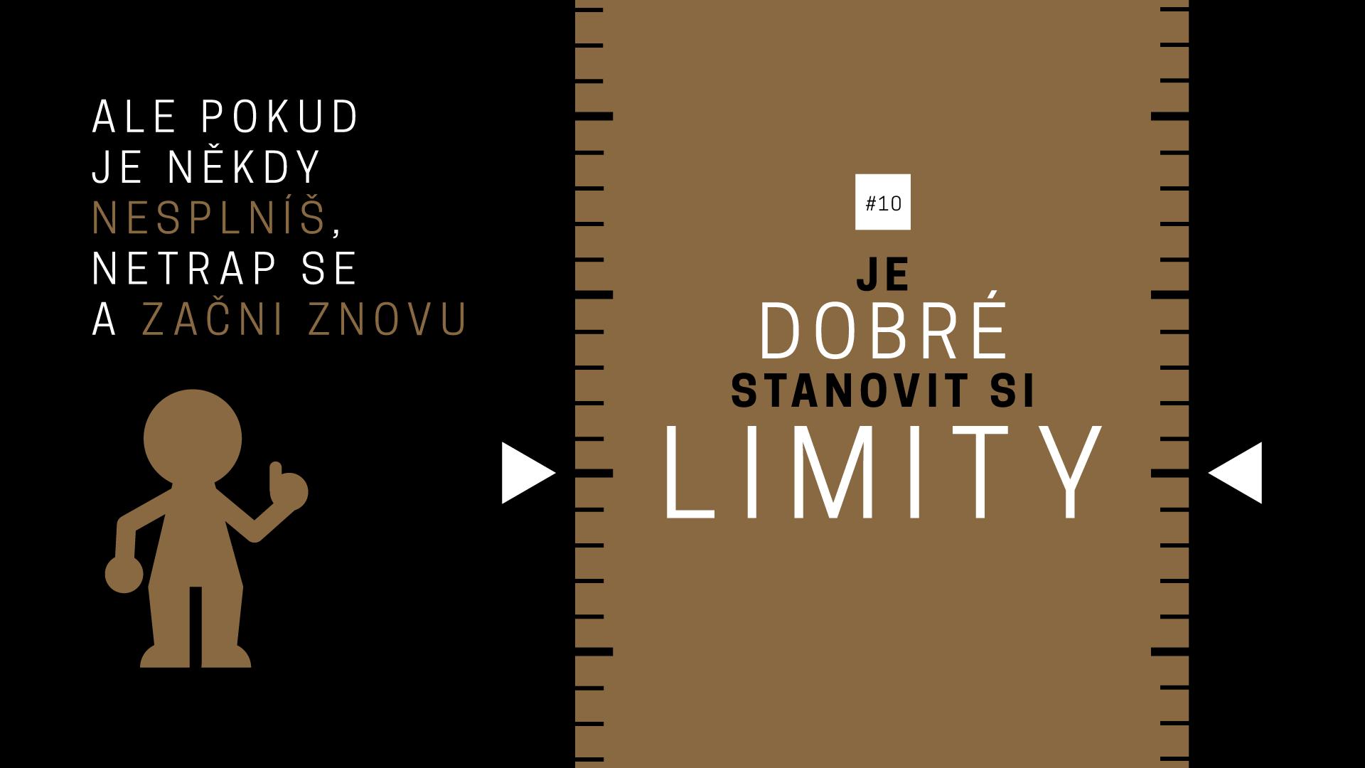 Jan Konečný - 010 - Je dobré si stanovit limity