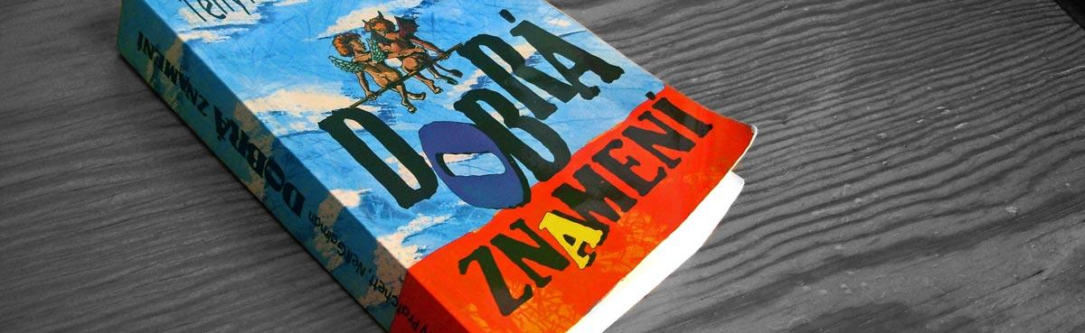 Terry Pratchett, Neil Gaiman – Dobrá znamení [náhledový obrázek]
