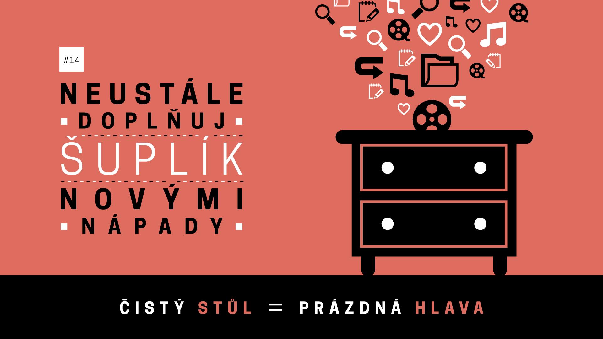 Jan Konečný - Neustále doplňuj šuplík novými nápady - TIP #14
